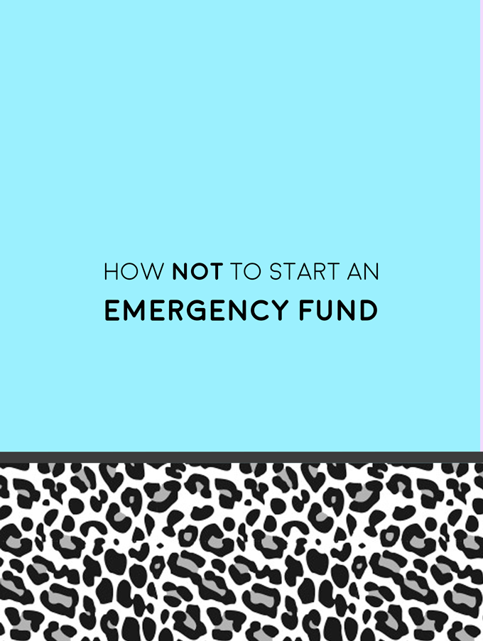how-not-emergency-fund