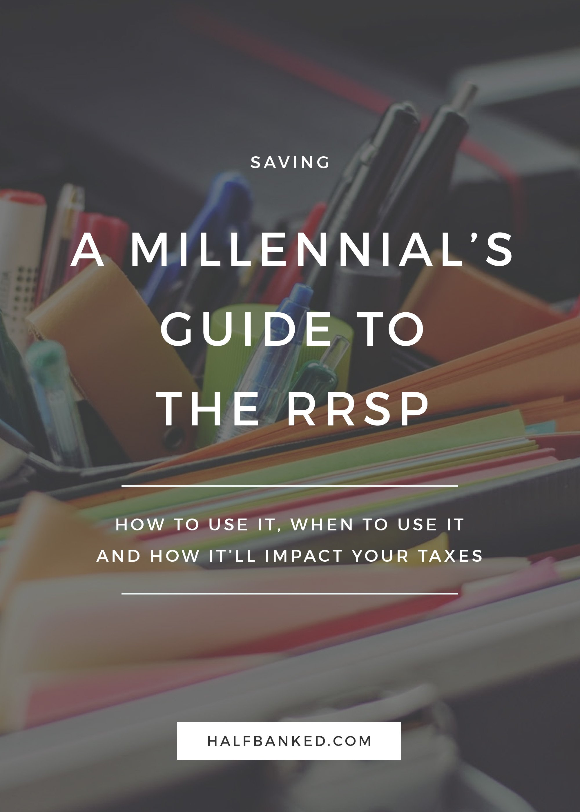 If you're a millennial who wants to learn more about how the RRSP can help you save for retirement, and how to use it, this is the post for you!