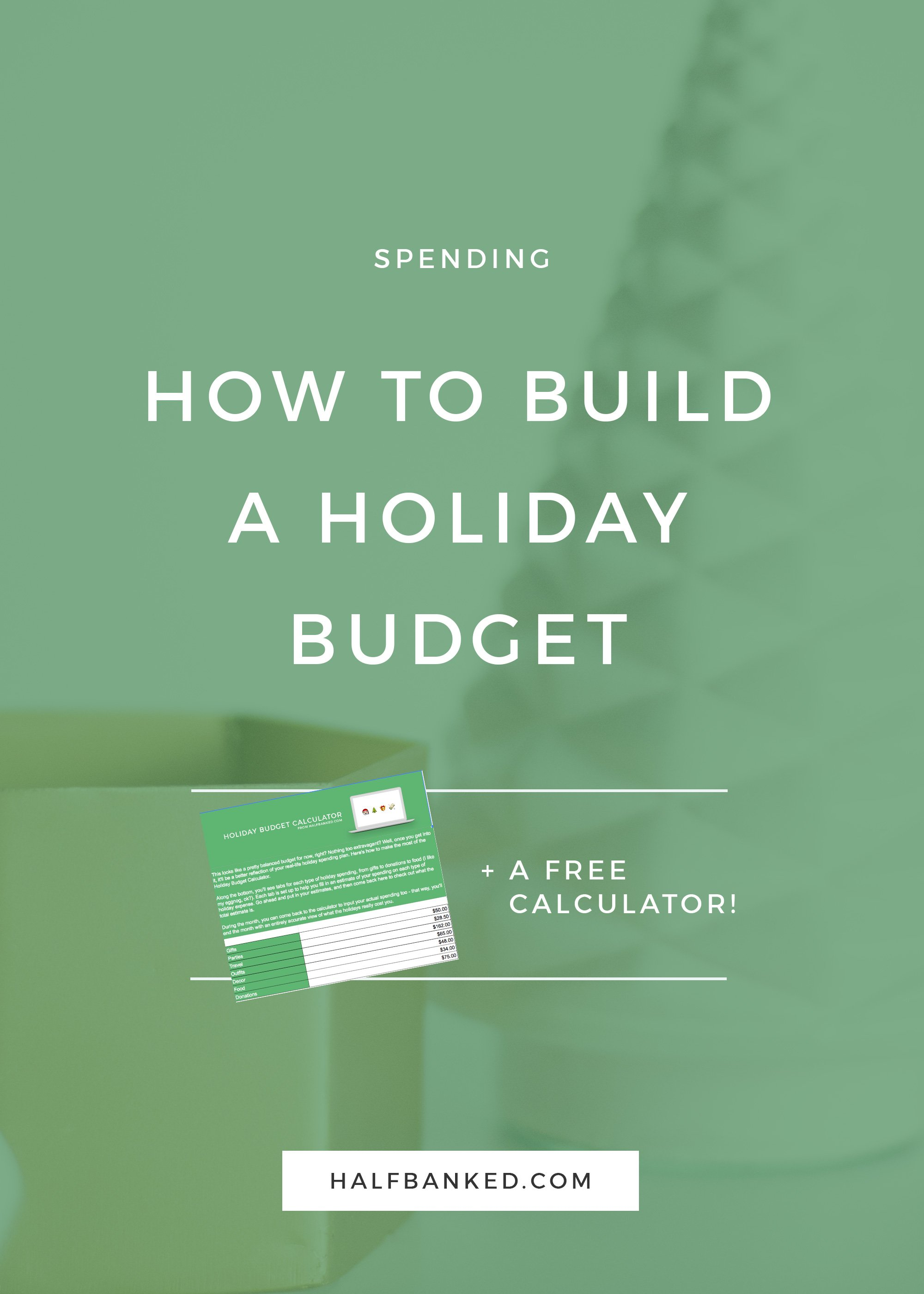 How To Build a Holiday Budget That Actually Works - Half Banked