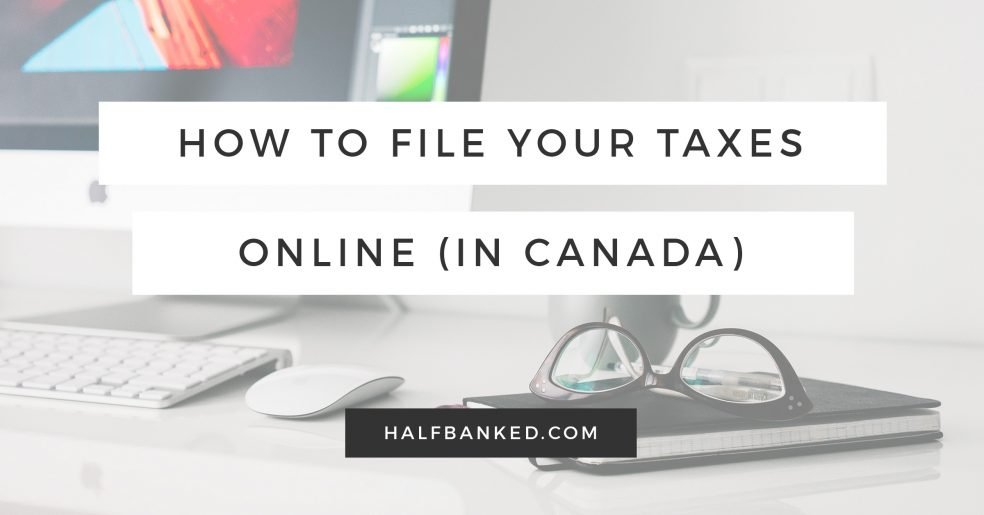 How to file your Canadian taxes online.