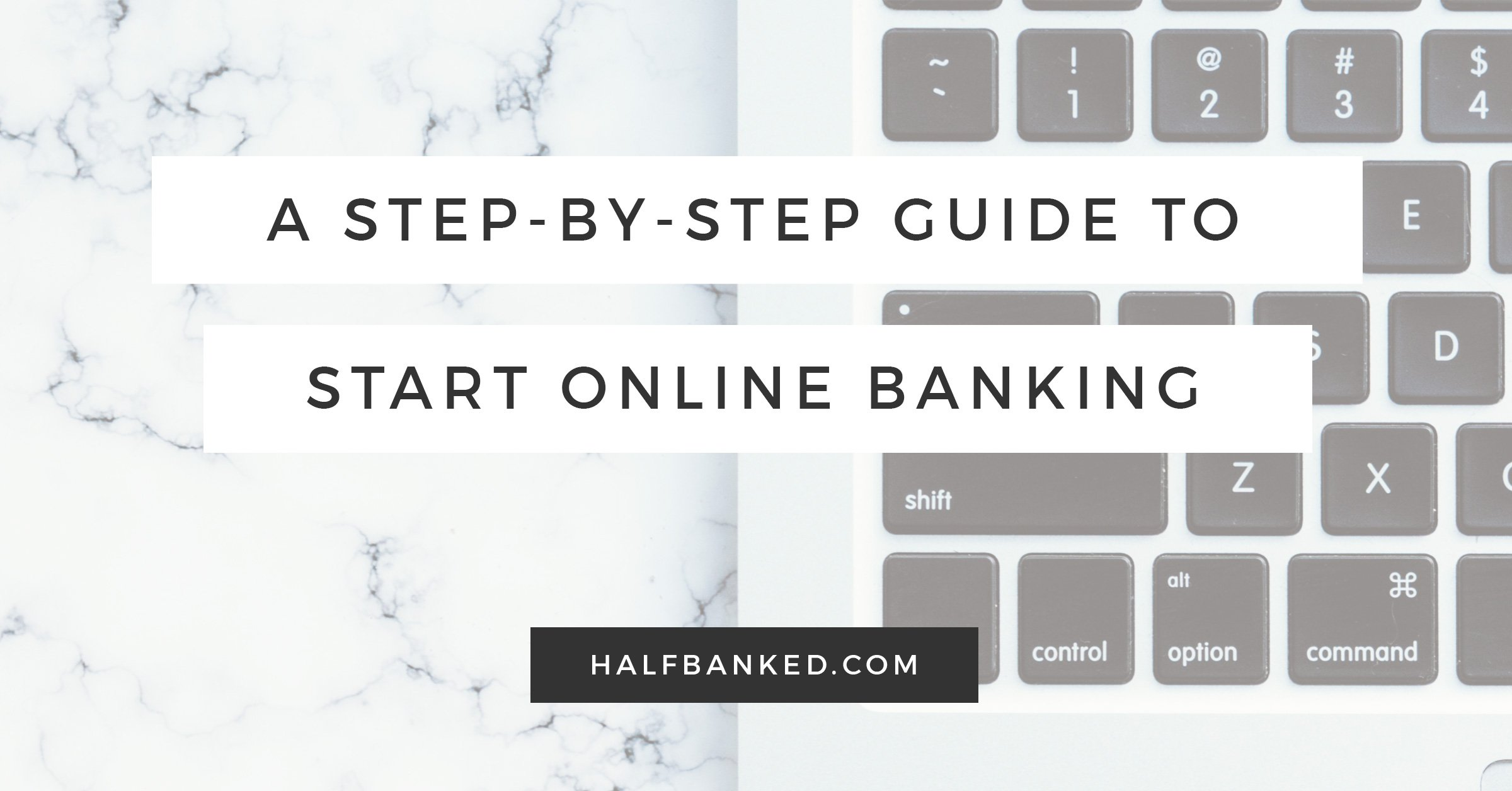 How (And When) to Start Online Banking