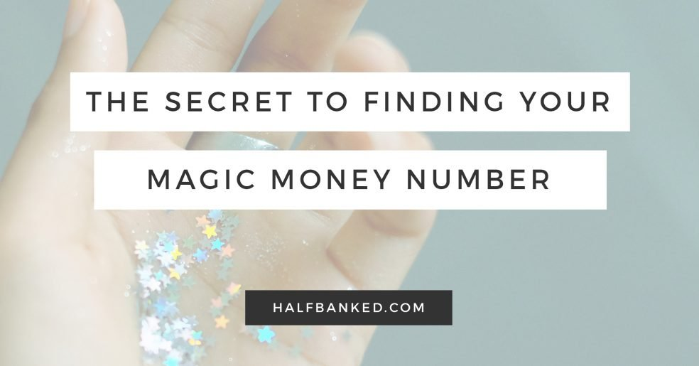 How to find your magic money number