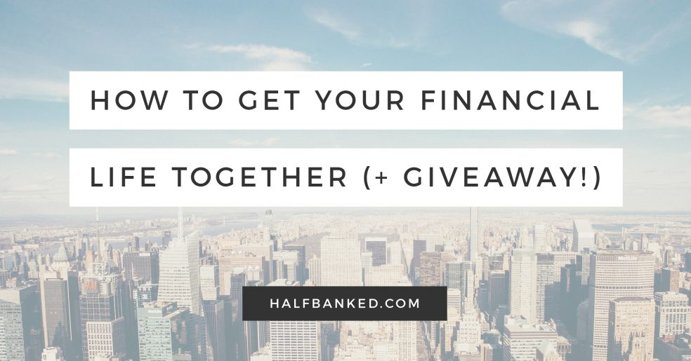 How to get your financial life together once and for all