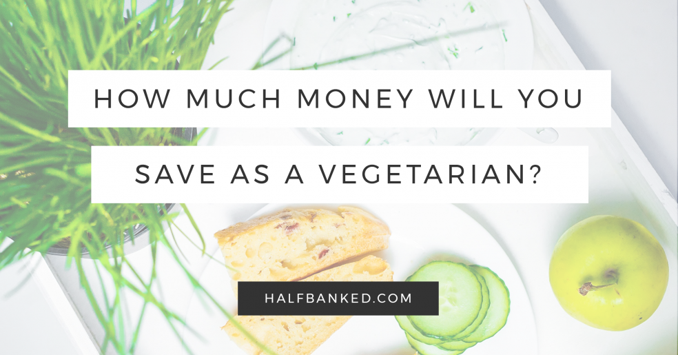 Will going vegetarian save you money? Here's how much.