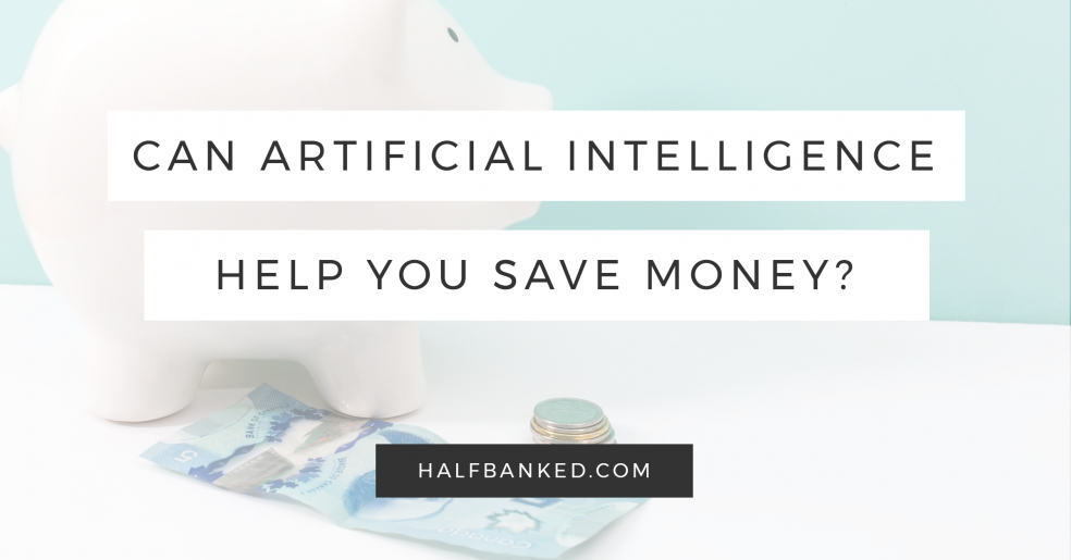Can artificial intelligence help you save money?