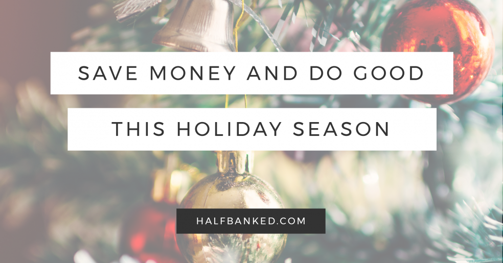 How to save money and do good this holiday season