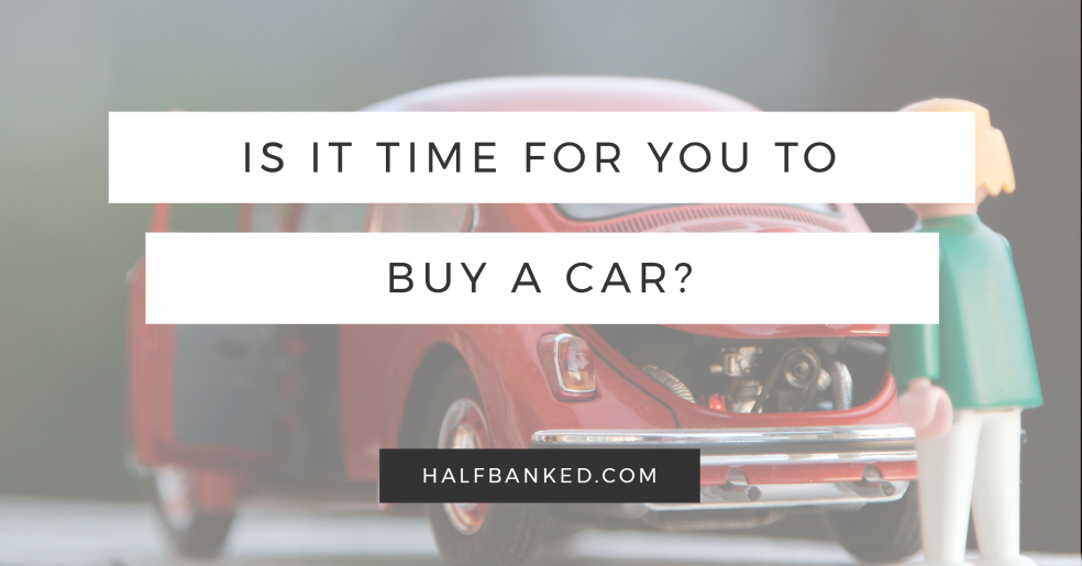 It is time to buy a car? Here's how to find out.